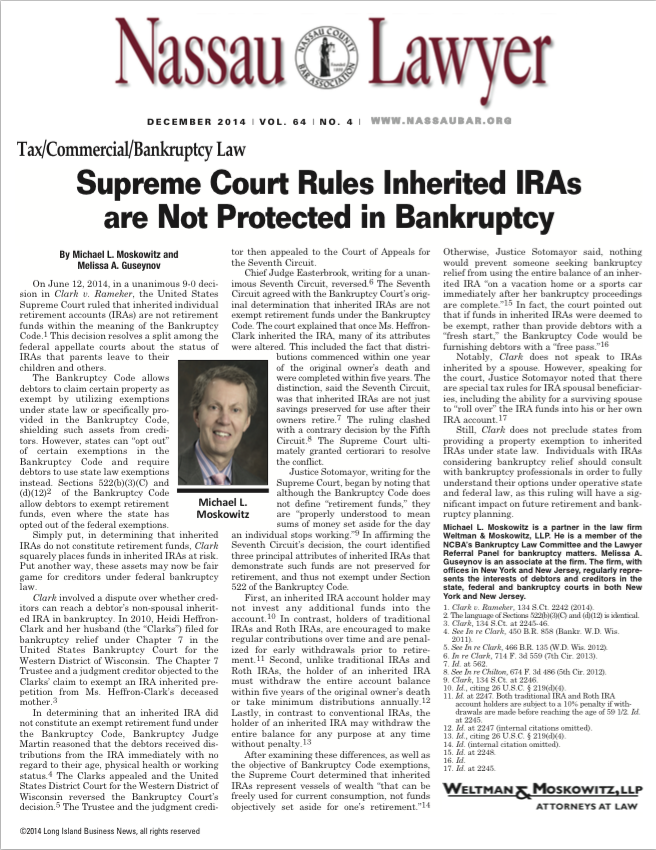 Supreme Court Rules Inherited IRAs are Not Protected in Bankruptcy By Michael L. Moskowitz and Melissa A. Guseynov