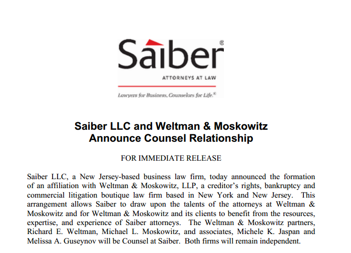 WELTMAN & MOSKOWITZ FORMS STRATEGIC ALLIANCE WITH SAIBER, LLC By Richard E. Weltman & Michael L. Moskowitz